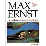 Max Ernst : Les Collages, inventaire et contradictions