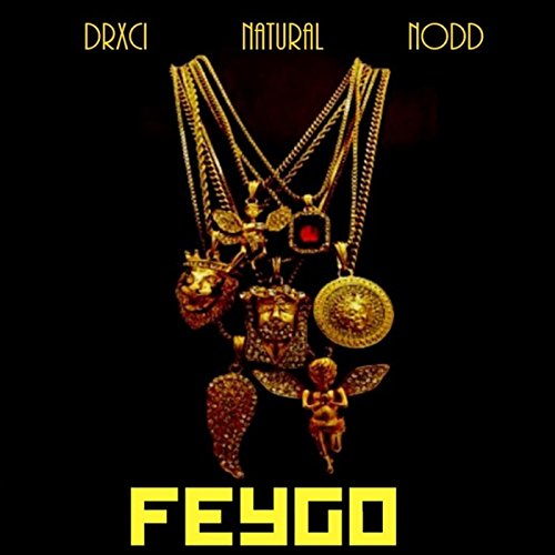 Image of Feygo (feat. Natural & Nodd) [Explicit]
