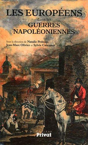 Les Européens dans les guerres napoléoniennes par Natalie Petiteau