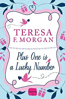 Plus One is a Lucky Number by [Morgan, Teresa F.]