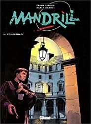 Mandrill, tome 3 : L'Engrenage