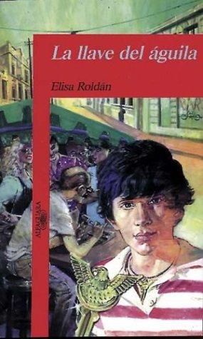 Llave del Aguila, La por Elisa Roldan