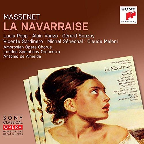 Massenet: La Navarraise (Remas...