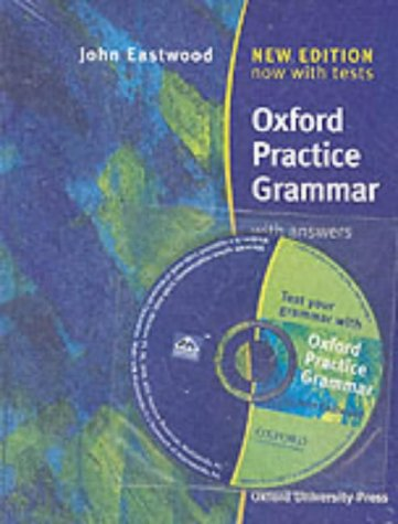 Oxford Practice Grammar : With answers, with CD-ROM par John Eastwood