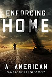 Enforcing Home (The Survivalist Book 6)