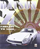 Datsun Z: From Fairlady to 280Z