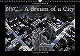 NYC - A dream of a city / UK-Version (Wall Calendar 2017 DIN A3 Landscape) (Calvendo Places)