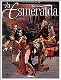 La Esmeralda, tome 2 - Allegro quasi monstro