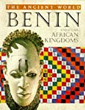 Benin and Other African Kingdoms (The Ancient World)
