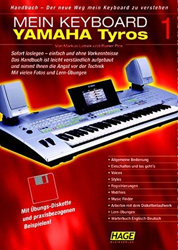 Handbuch Yamaha Tyros Band 1: Der neue Weg mein Keyboard zu verstehen