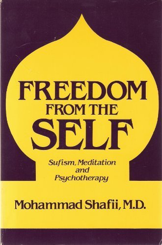 Freedom from the Self: Surfism, Meditation and Psychotherapy