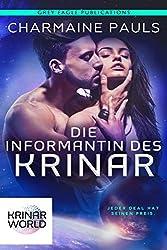 Die Informantin Des Krinar: Ein Roman aus der Welt der Krinar (German Edition)