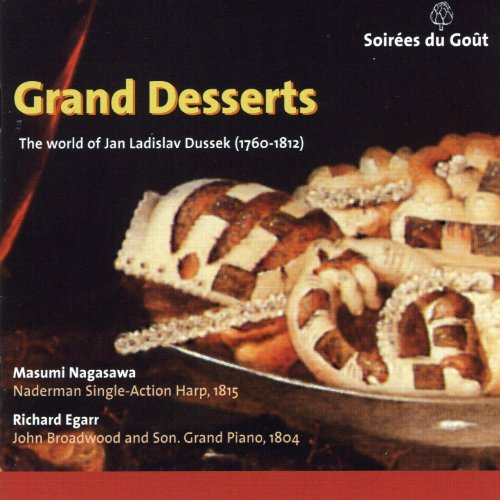 Grand Desserts, The world of Jan Ladislav Dussek