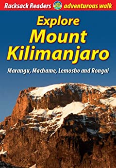 Explore Mount Kilimanjaro by [Megarry, Jacquetta]