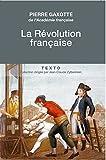 La Révolution Française - Une histoire toujours vivante