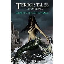 Terror Tales of Cornwall (English Edition)