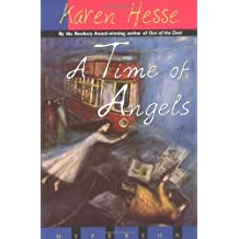 A Time of Angels by Karen Hesse (1997-10-01)