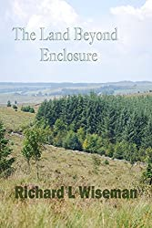 The Land Beyond Enclosure