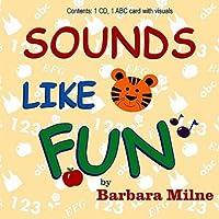 Sounds Like Fun by Barbara Milne