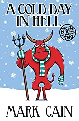 A Cold Day In Hell (Circles In Hell Book 2) (English Edition)