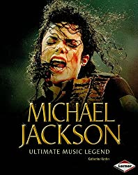 Michael Jackson: Ultimate Music Legend (Gateway Biography)