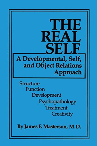 The Real Self: A Developmental, Self And Object Relations Approach