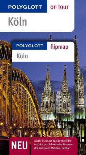 Polyglott-Verlag Dr. Bolte KG Köln. Polyglott on tour - Reiseführer: Unsere besten Touren. Unsere Top 12 Tipps