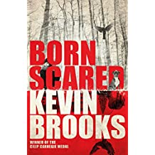 Born Scared: WINNER OF THE CILIP CARNEGIE MEDAL