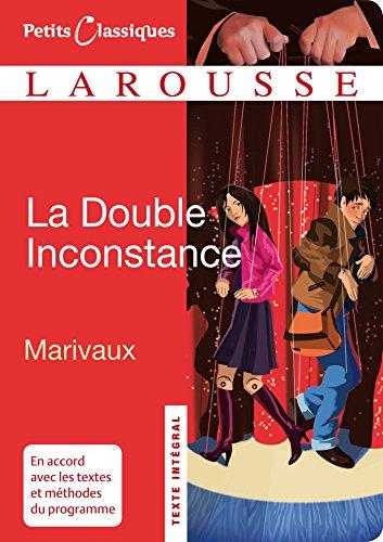 Livres gratuits en ligne La Double Inconstance (Petits Classiques Larousse) pdf, epub