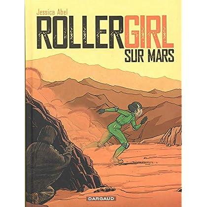 Trish Trash, Rollergirl sur Mars, Intégrale : Tome 1 à 3 :