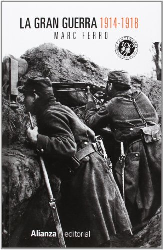 La Gran Guerra 1914-1918 (13/20) por Marc Ferro