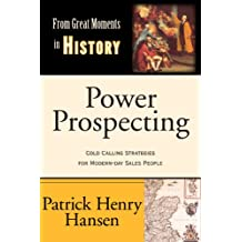 Power Prospecting (From Great Moments in History Book 3)