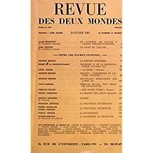 REVUE DES DEUX MONDES du 01-01-1981 DU GENERAL DE GAULLE A VALERY G. D'ESTAING PAR ALAIN PEYREFITTE LA CRISE DE L'EGLISE PAR GUITTON LA SIBERIE JAPONAISE PAR BERARD FRANCOIS VI DE LA ROCHEFOUCAULD PAR ED. DE LA ROCHEFOUCAULD LA MERE PAR AMADE MUSEES - PATRIMOINE ET CULTURE VIVANTE PAR RIGAUD NOUVELLES RELFEXIONS SUR L'IRAK PAR LEMAUD CZESLAW MILOSZ - PRIX NOBEL DE LITTERATURE PAR FLORENNE PAR NOTRE TERRE PAR MILOSZ LE MAITRE DES LIEUX PAR HARDOUIN PROPOS DE PALEWSKI LA POLITIQUE EXTE...
