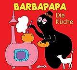 Barbapapa. Die Küche