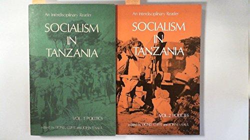 Socialism in Tanzania - Vol. 1 Politics - Vol 2 Policies.