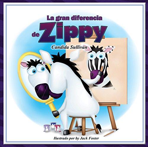 La gran diferencia de Zippy par Candida Sullivan