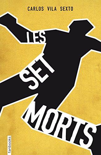 Les set morts (FICCIÓ Book 39) (Catalan Edition)