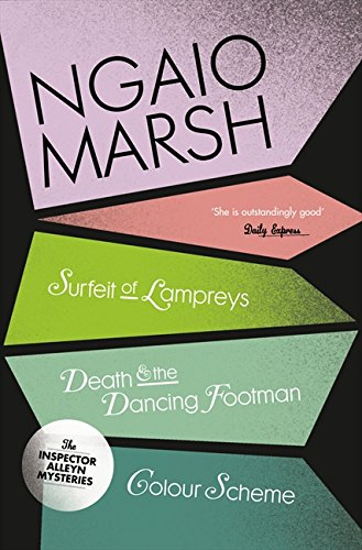 A Surfeit of Lampreys / Death and the Dancing Footman / Colour Scheme (The Ngaio Marsh Collection, Book 4) por Ngaio Marsh