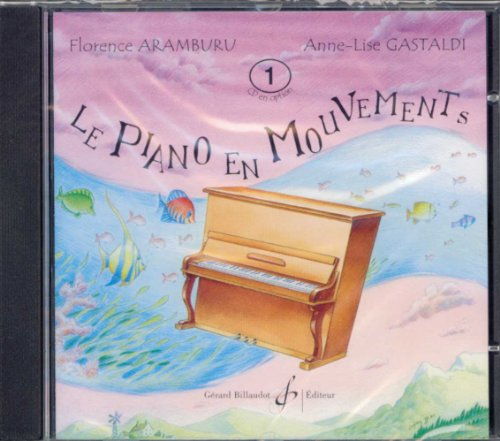 Le Piano en Mouvements Volume 1 - CD par Aramburu Florence