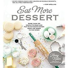 EAT MORE DESSERT