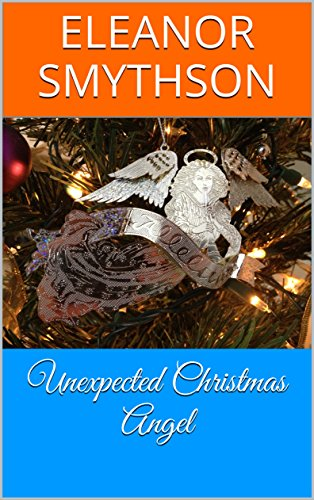 unexpected-christmas-angel-christmas-angels-book-3-english-edition