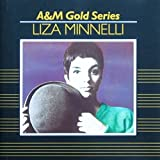 Songtexte von Liza Minnelli - A&M Gold Series