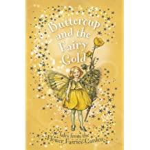 Flower Fairies Secret Stories: Buttercup and the Fairy Gold