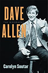 Dave Allen: The Biography by Carolyn Soutar (2005-10-13)