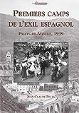Premiers camps de l'exil espagnol