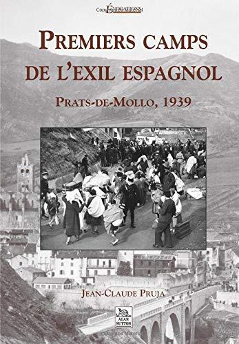 Premiers camps de l'exil espagnol par Jean-Claude Pruja