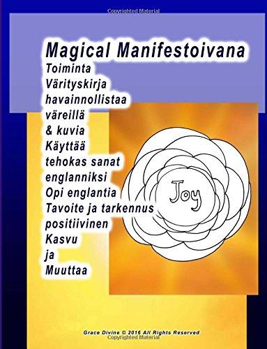 Magical Manifestoivana Toiminta Värityskirja havainnollistaa väreillä & kuvia Käyttää tehokas sanat englanniksi Opi englantia Tavoite ja tarkennus positiivinen Kasvu ja Muuttaa