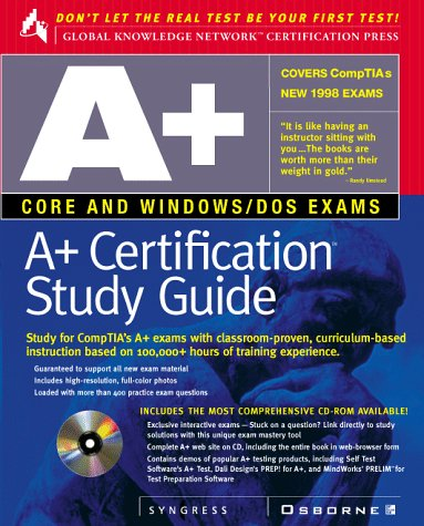 A+ Certification Study Guide (Global Knowledge Network Certification Press) por Syngress Media  Inc.