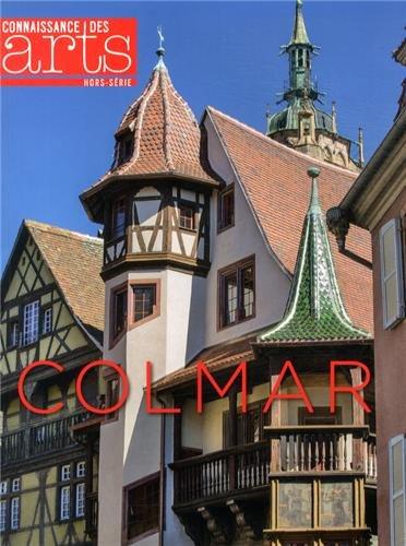 Connaissance des Arts, Hors-série N° 592 : Colmar