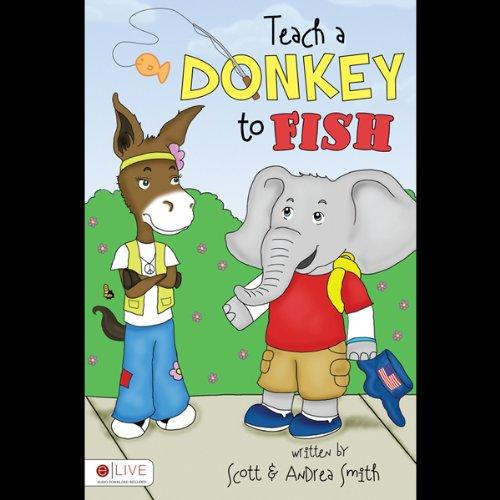 Teach a Donkey to Fish  Audiolibri